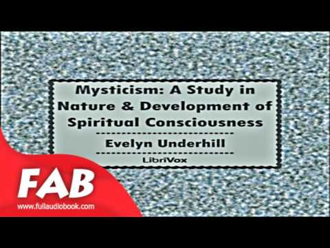 Mysticism a study in nature and development of spiritual consciousness part 2/2 full audiobook
