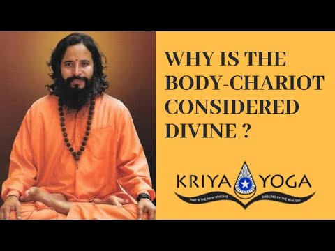 Why is the body-chariot considered divine?