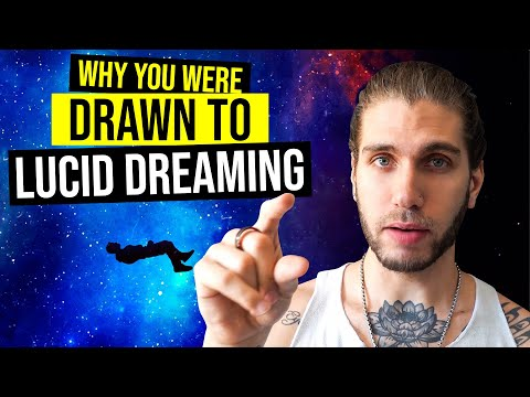 Why you were drawn to lucid dreaming (97% accurate)