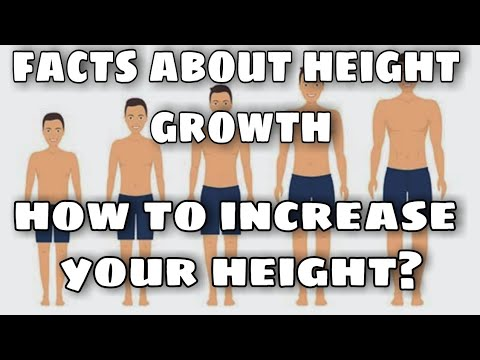 How to increase your height? | facts about height growth | myths about height growth | why and how?