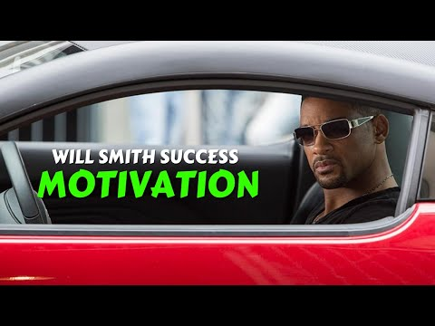 Will smith success - motivational video