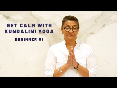 How to stay calm with kundalini yoga - stress reducing yoga   guide to kundalini yoga for beginners