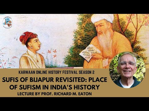 Richard eaton - sufis of bijapur revisited: place of sufism in india's history
