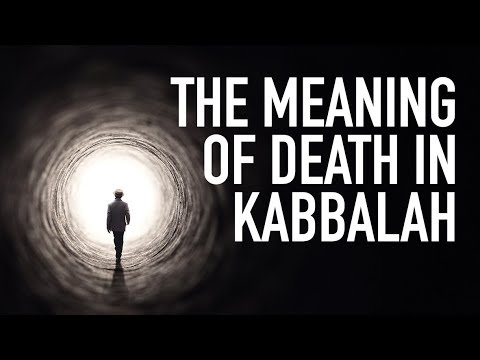The meaning of death in kabbalah