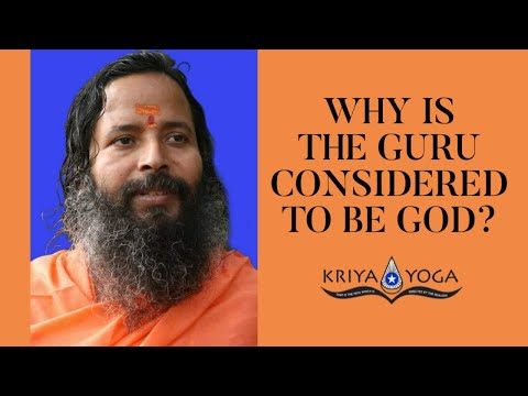 Why is the guru considered to be god?