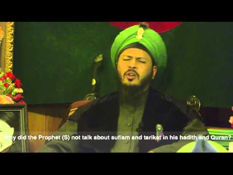 Q&a: why did the prophet (s) not talk about sufism and tariqat in his hadith and the qur'an?