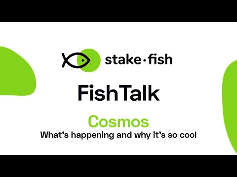 [stakefish fishtalk] cosmos: what's happening and why it's so cool
