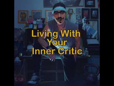 Living with your inner critic - liz miele