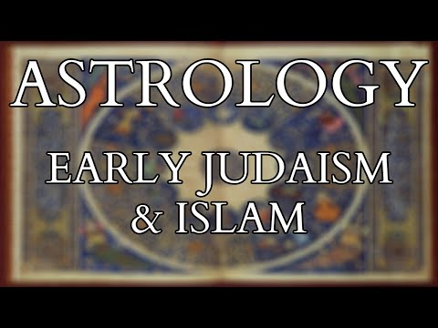 Astrology - fate and destiny in early judaism and islam - history of jewish & muslim astrology