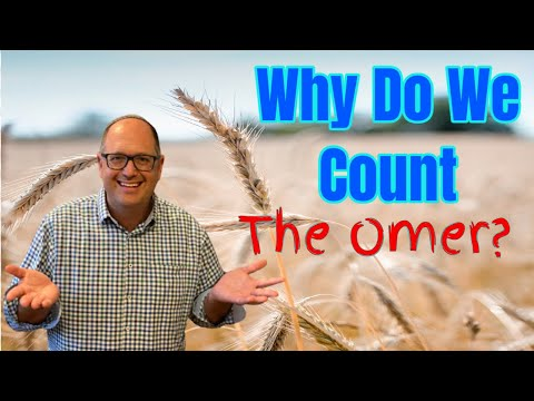 Why do we count the omer?
