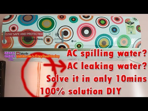 How to fix? my ac's water is spilling leaking splitting dropping raining water lg air conditioner