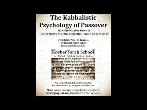 The kabbalistic psychology of passover