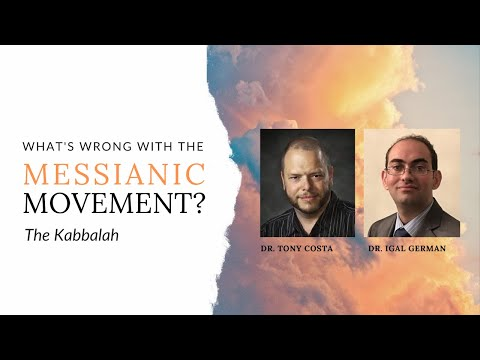 What's wrong with the messianic movement? the kabbalah