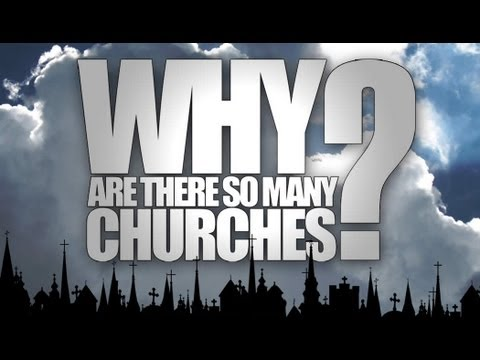 Why are there so many churches? - don blackwell