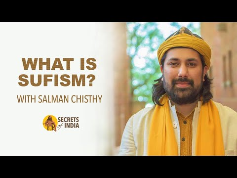 What is sufism? how were sufis connected to india?