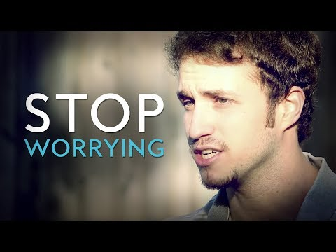 Stop worrying // inspirational christian video - troy black
