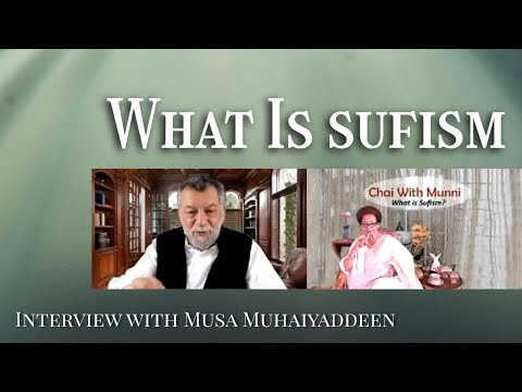 What is sufism - interview with musa muhaiyaddeen