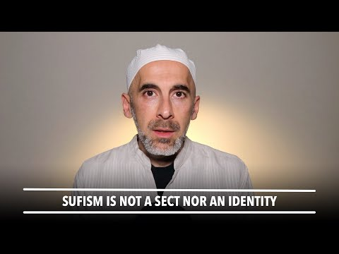 Sufism is not a sect
