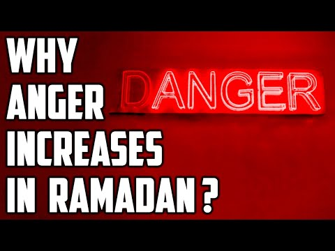 Why anger and desire to look at haram increases in ramadan?   sufi meditation center