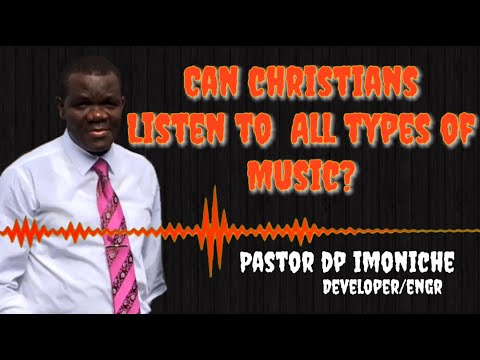 Can christians listen to all types of music?